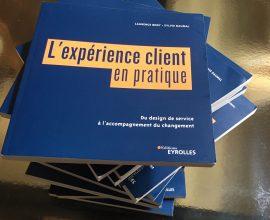 Découvrez le nouveau livre co-écrit par Laurence Body sur l'expérience client en pratique